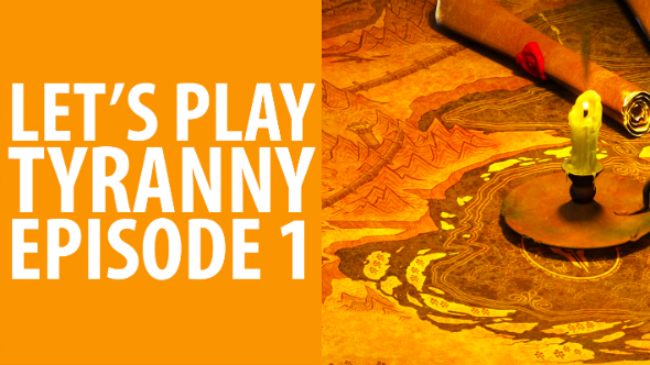Tyranny Let's Play