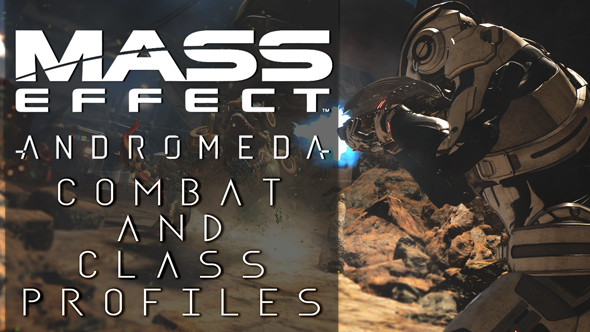 Combat and class profiles in Mass Effect: Andromeda - how you fight, guns you fight with