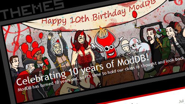 Happy birthday ModDB! Spiritual home of modding turns ten years old today