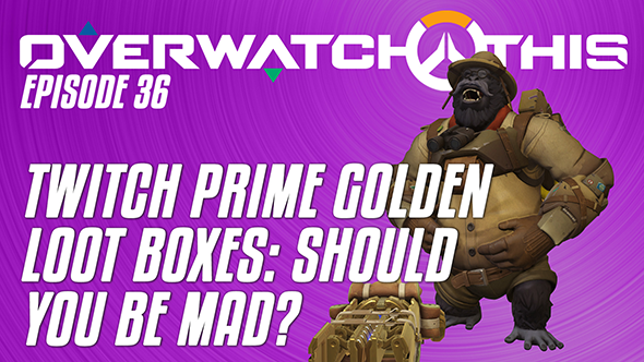 Overwatch This episode 36: should you be mad about the Prime Golden Loot Boxes?