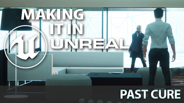 Past Cure Unreal Engine 4
