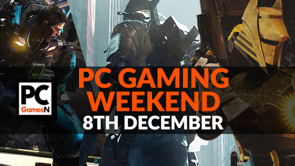 Your PC Gaming Weekend Decembe 8th 2017