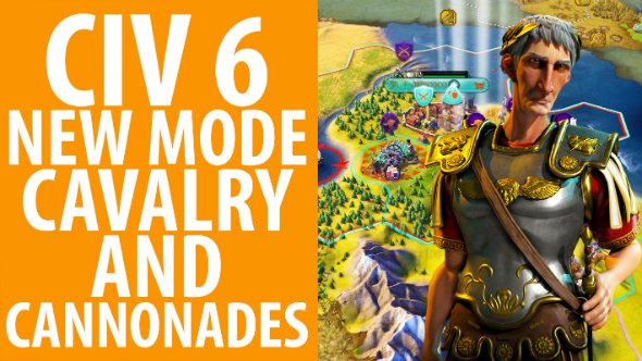 We try Civ 6's new 50-turn Cavalry and Cannonades scenario