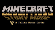 Minecraft: Story Mode is an episodic adventure series from Telltale Games