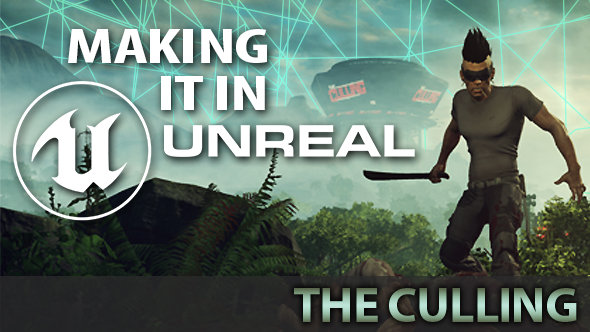 The Culling Unreal Engine 4
