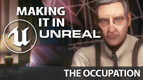 The Occupation Unreal Engine 4