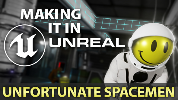 Unfortunate Spacemen Unreal Engine 4