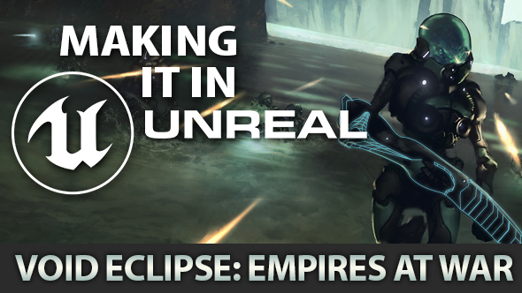 Making it in Unreal – how Void Eclipse: Empires at War tames